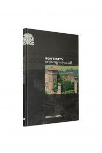 Libro Monferrato un paesaggio di castelli - Bookshop - Palazzo del Governatore - Palatium Vetus - Fondazione CRA Alessandria