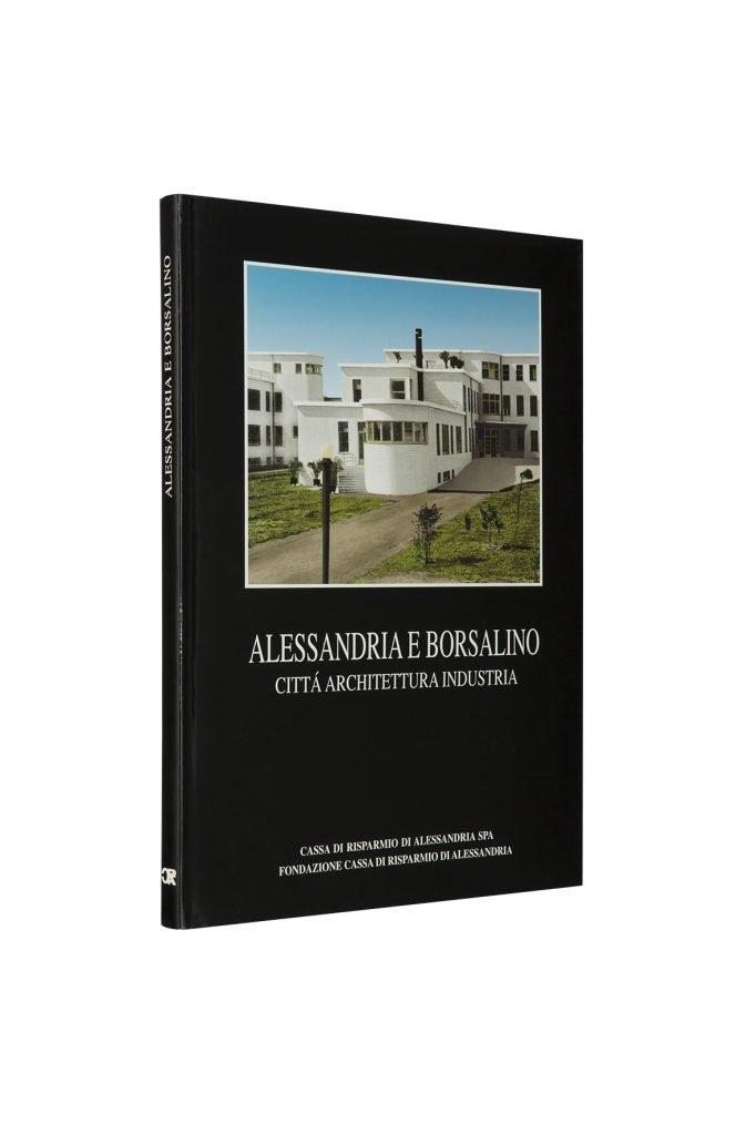 Libro Alessandria e Borsalino - Bookshop - Palazzo del Governatore - Palatium Vetus - Fondazione CRA Alessandria