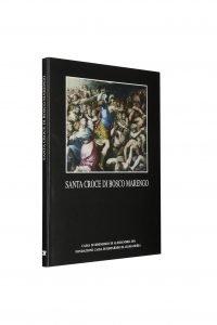 Libro Santa Croce di Bosco Marengo - Bookshop - Palazzo del Governatore - Palatium Vetus - Fondazione CRA Alessandria