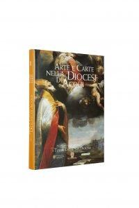 Libro Arte e Carte della Diocesi di Acqui - Bookshop - Palazzo del Governatore - Palatium Vetus - Fondazione CRA Alessandria