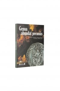 Libro Genua abundant pecuniis - Bookshop - Palazzo del Governatore - Palatium Vetus - Fondazione CRA Alessandria