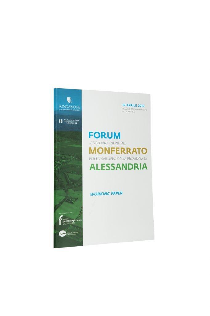 Libro Forum la valorizzazione del Monferrato per lo sviluppo della provincia di Alessandria - Bookshop - Palazzo del Governatore - Palatium Vetus - Fondazione CRA Alessandria