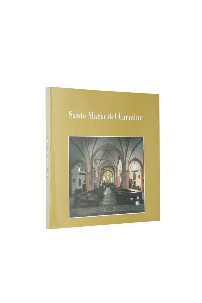 Libro Santa Maria del Carmine - Bookshop - Palazzo del Governatore - Palatium Vetus - Fondazione CRA Alessandria