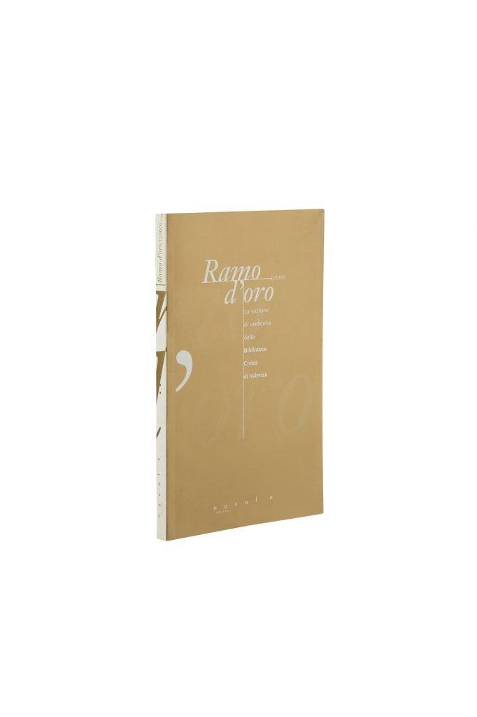 Libro Ramo d'oro - Bookshop - Palazzo del Governatore - Palatium Vetus - Fondazione CRA Alessandria